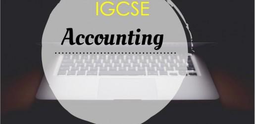 ติว IGCSE, เรียน IGCSE, เรียนIGCSEที่ไหนดี, ติวIGCSEที่ไหนดี, IGCSE, IGCSE Accounting