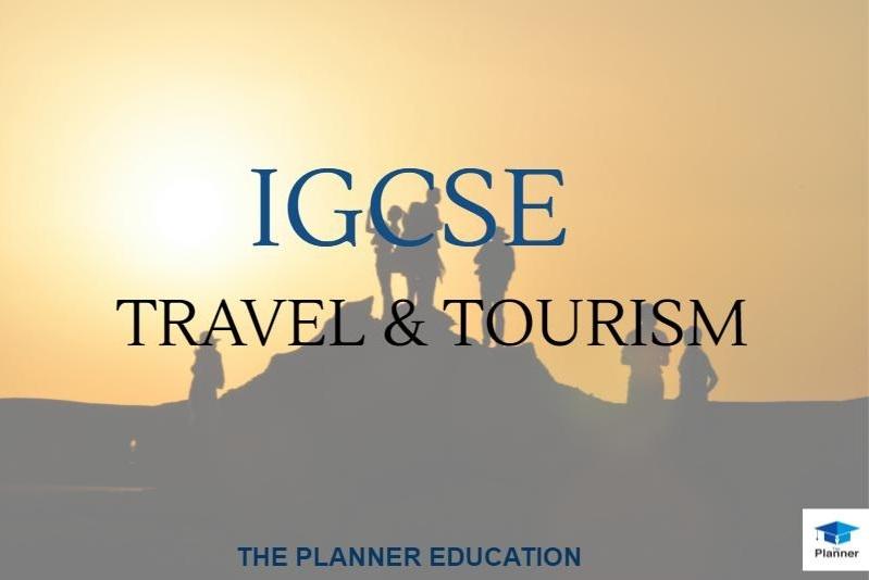 ติว IGCSE Travel and Tourism เพื่อ A*