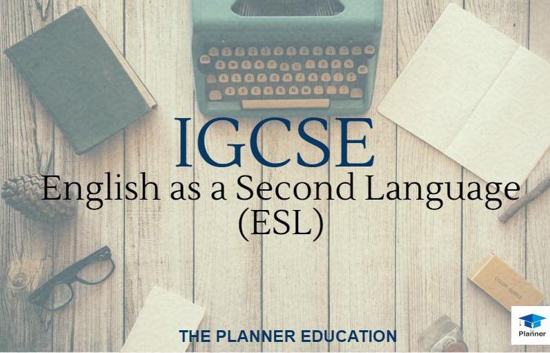 อยากติว IGCSE ESL เริ่มตรงไหนดี เรียน IGCSE ESL พิชิตเกรดสวยๆ