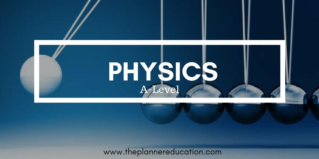 เรียน A-Level Physics กับ The Planner ติวได้คะแนนดีแน่นอน